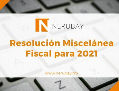 Nota Informativa: Resolución Miscelánea Fiscal para 2021