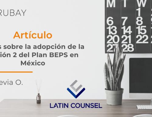 Notas sobre la adopción de la Acción 2 del Plan BEPS en México